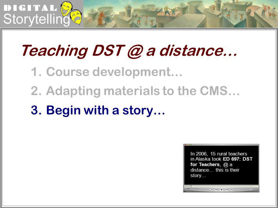 Teaching DST @ a distance…