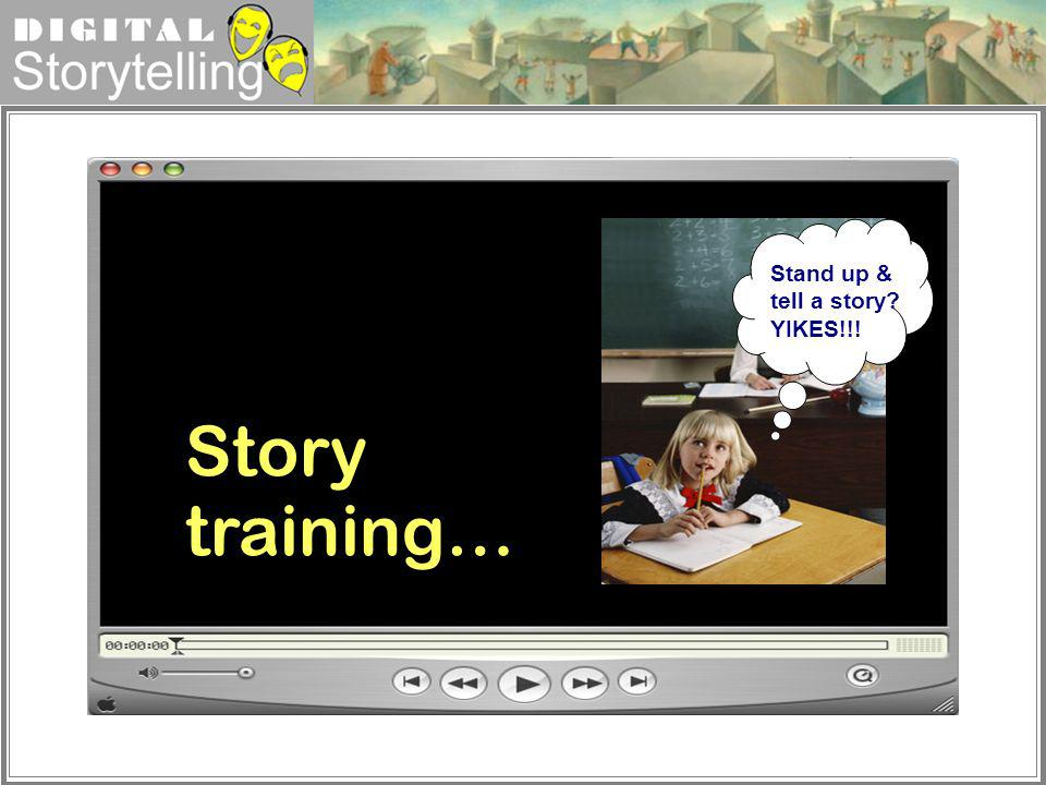 Stand up & tell a story YIKES!!!