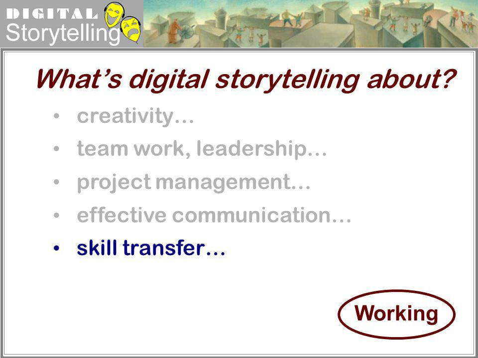 What's digital storytelling about
