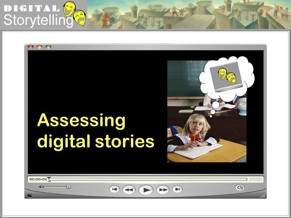 Assessing digital stories