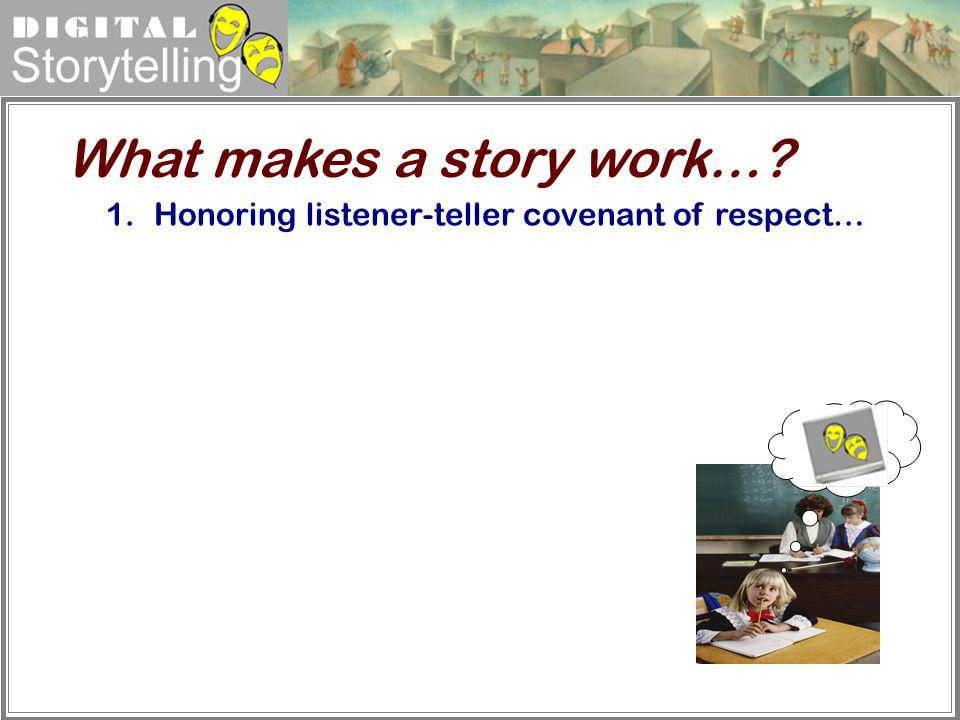 What makes a story work…