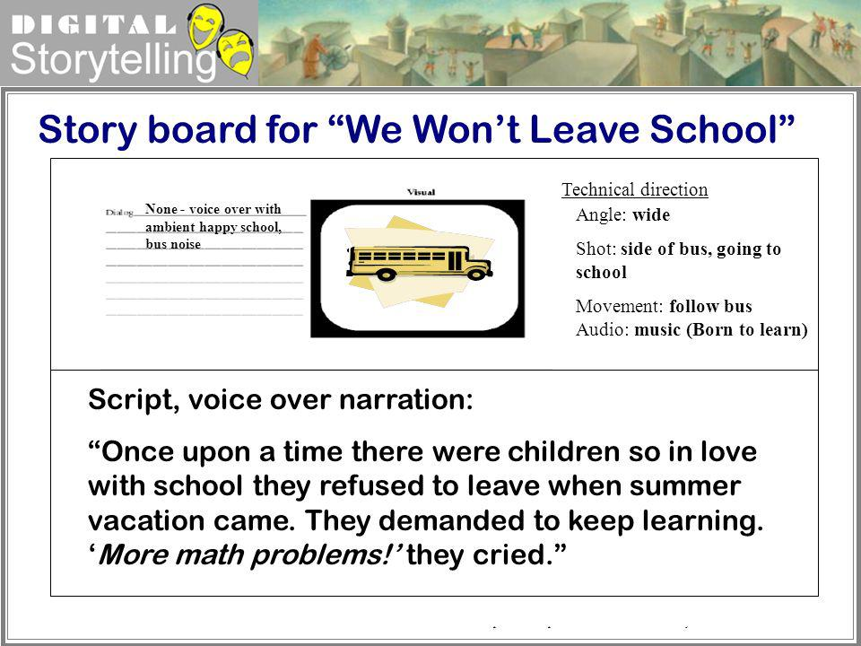 Story board for We Won't Leave School