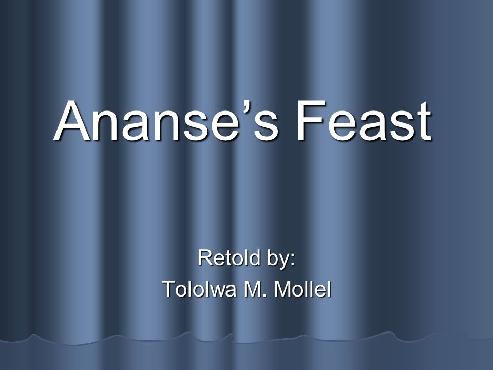 Retold by: Tololwa M. Mollel