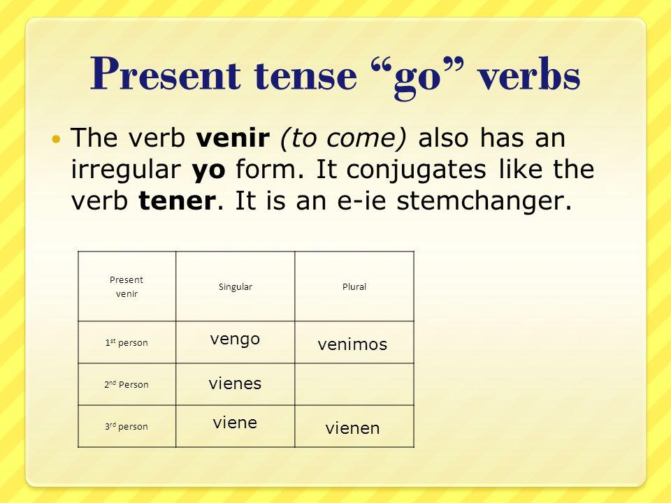 Present tense go verbs