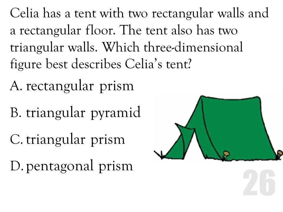 rectangular prism triangular pyramid triangular prism pentagonal prism