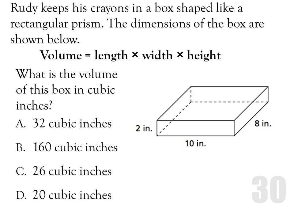 Rudy keeps his crayons in a box shaped like a rectangular prism