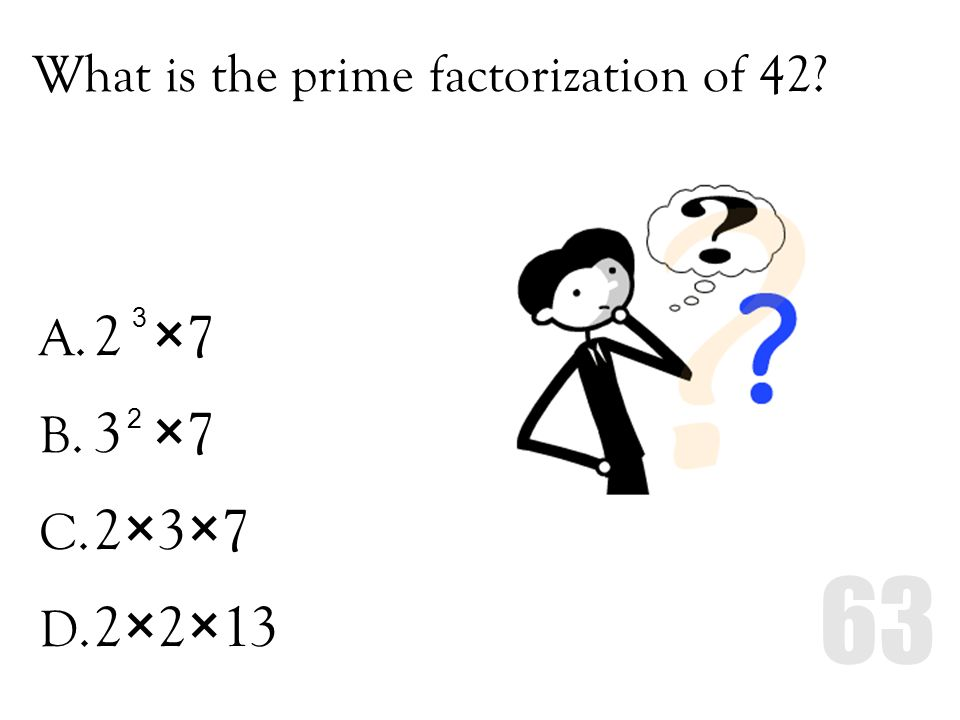 What is the prime factorization of 42