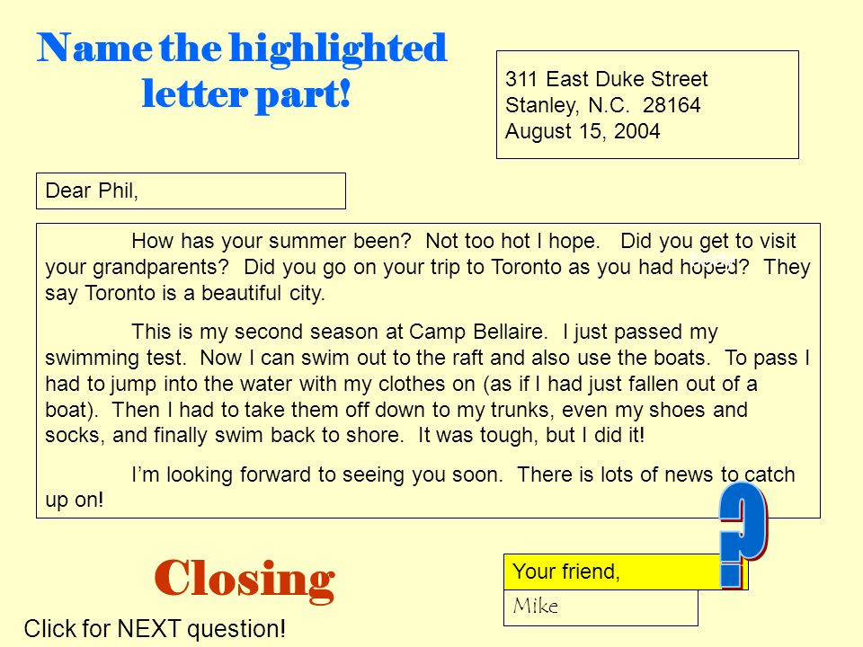 Closing Name the highlighted letter part! Click for NEXT question!