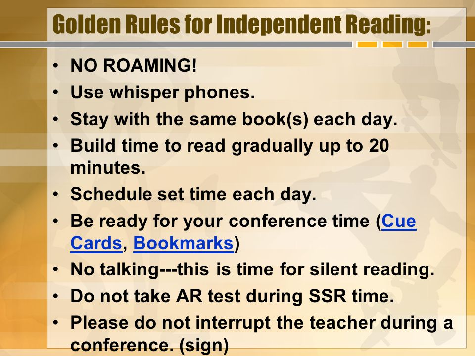 Golden Rules for Independent Reading: