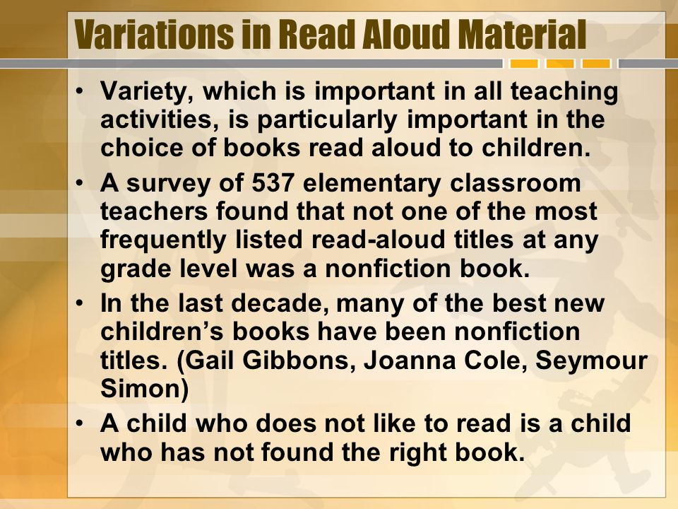 Variations in Read Aloud Material