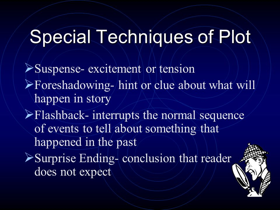 Special Techniques of Plot