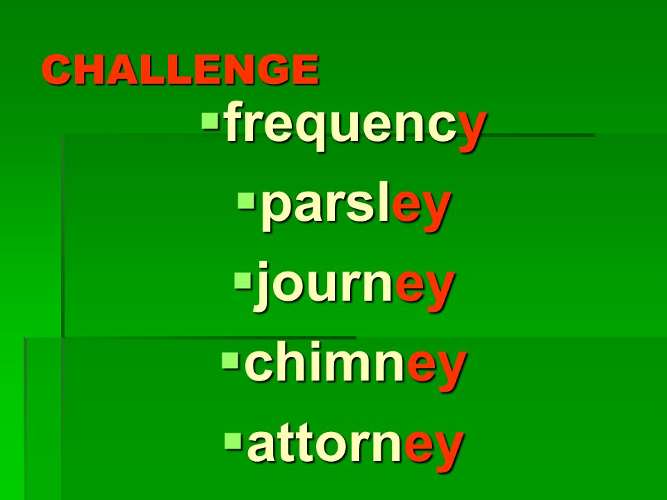 frequency parsley journey chimney attorney