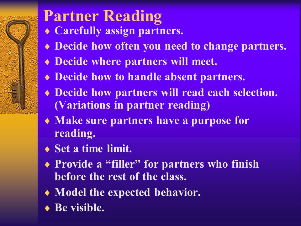 Partner Reading Carefully assign partners.