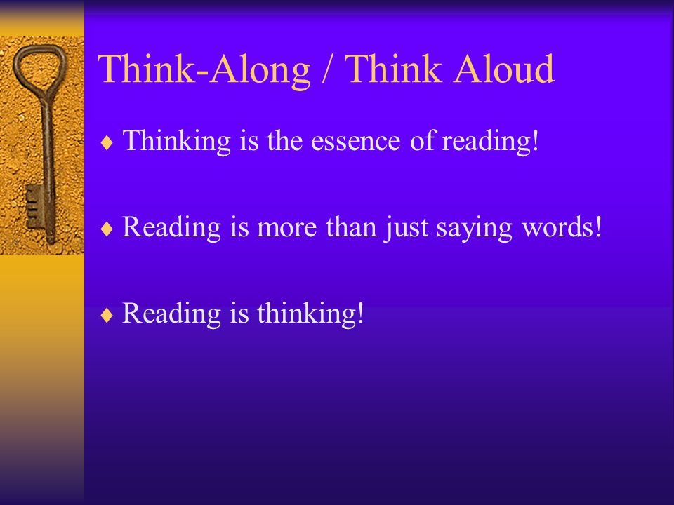 Think-Along / Think Aloud