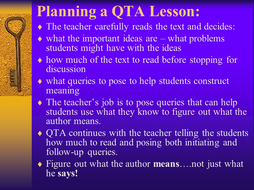 Planning a QTA Lesson: The teacher carefully reads the text and decides: