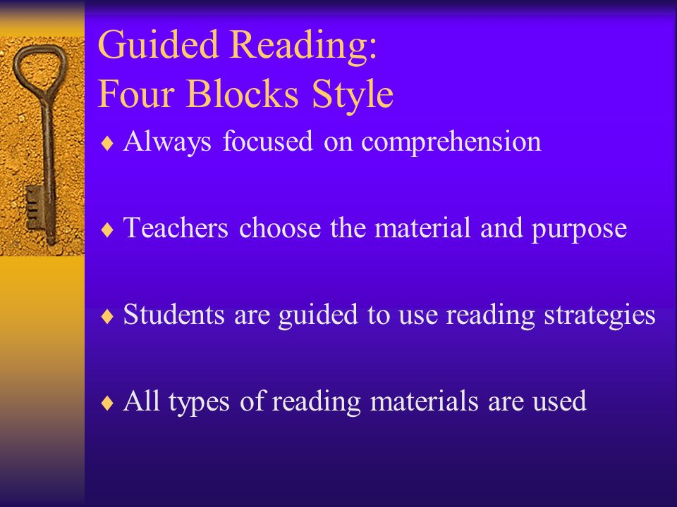 Guided Reading: Four Blocks Style