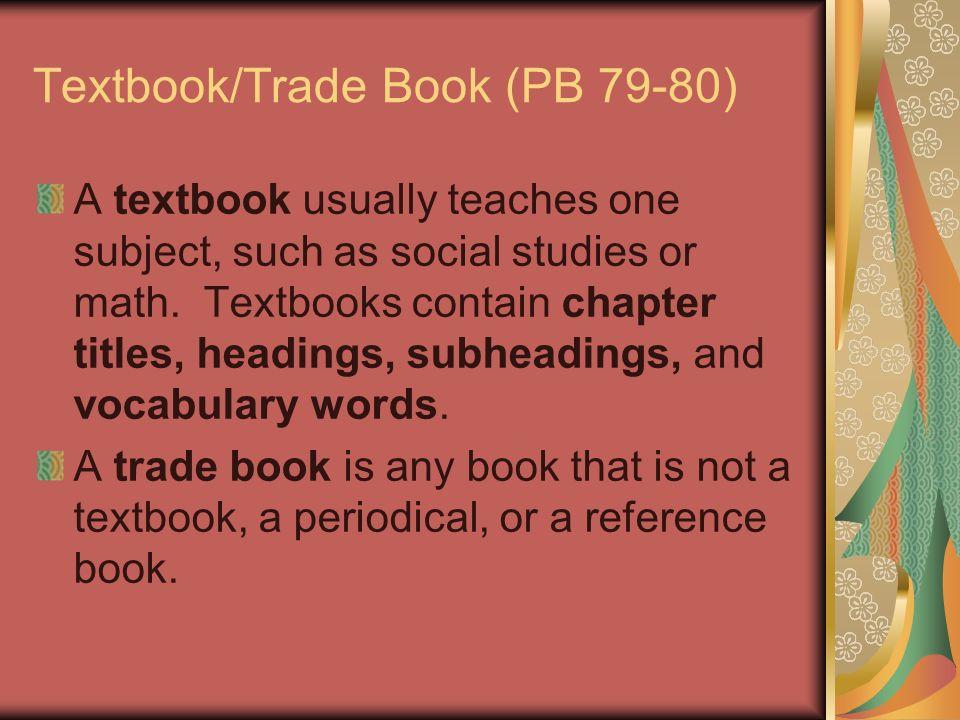 Textbook/Trade Book (PB 79-80)