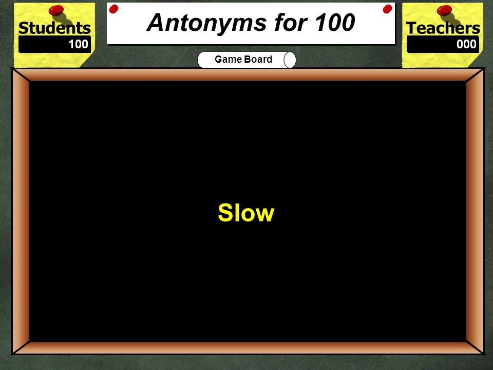 The best antonym for fast is: