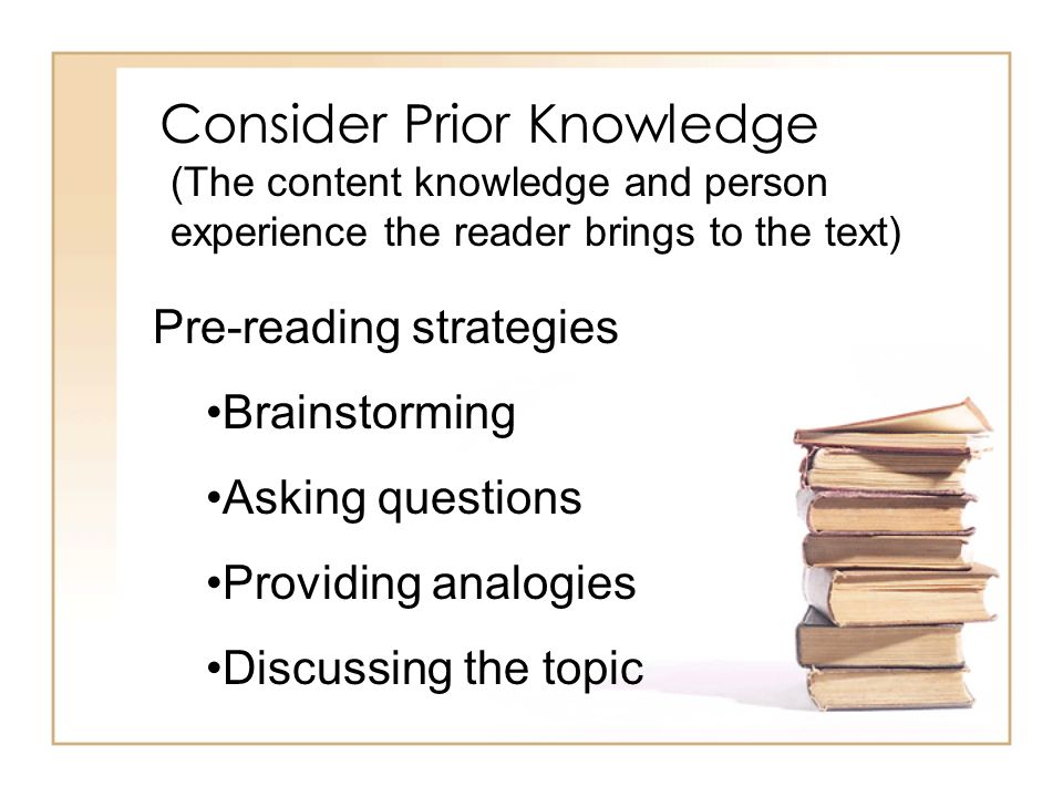 Consider Prior Knowledge