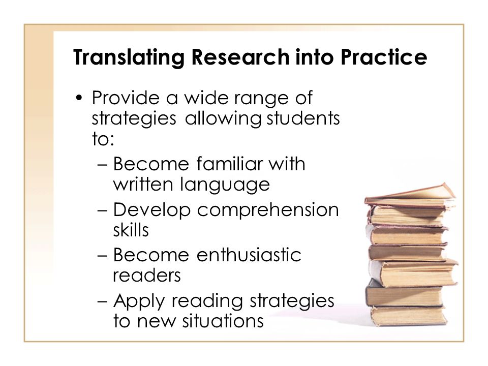 Translating Research into Practice