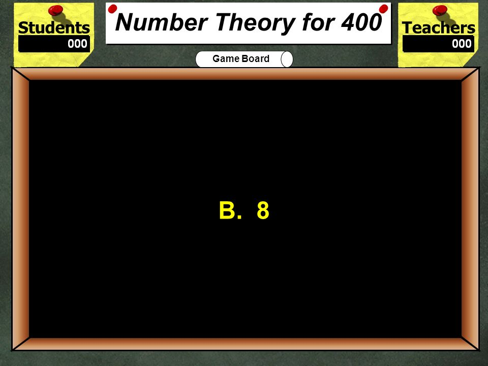 Number Theory for 400B. 8. 400.