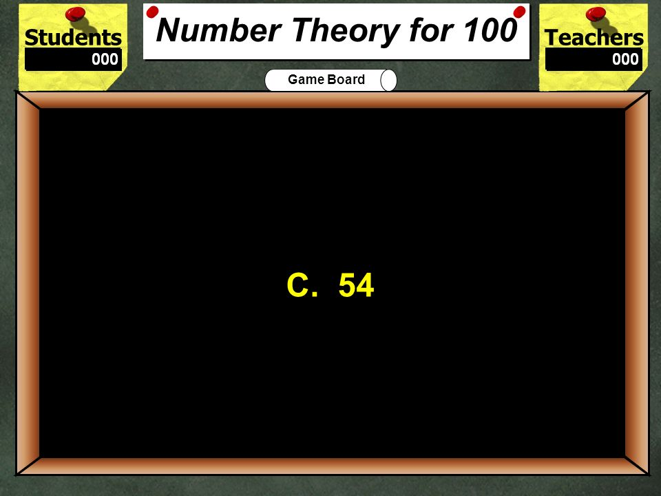 Number Theory for 100 C. 54. 100. A tree grower has 3 equal rows of apple trees. There are 18 trees in each row. How many are there in all
