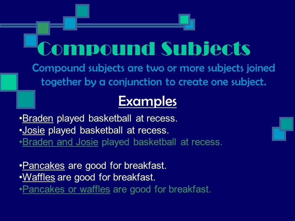 Compound Subjects Examples
