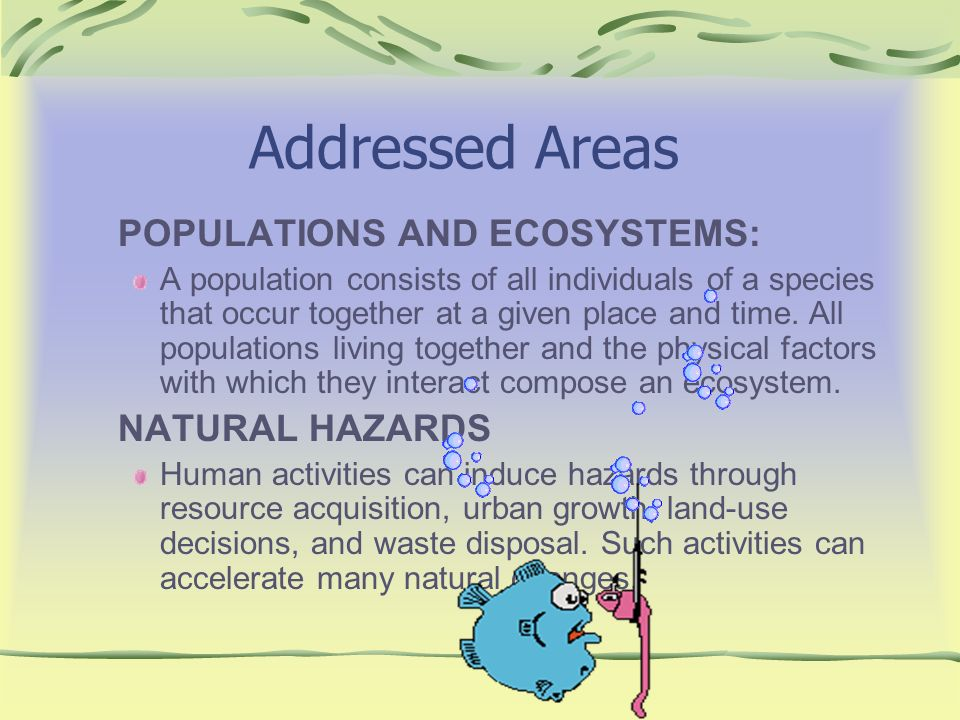 Addressed Areas POPULATIONS AND ECOSYSTEMS: NATURAL HAZARDS