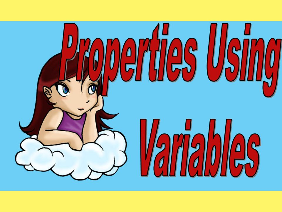 Properties Using Variables
