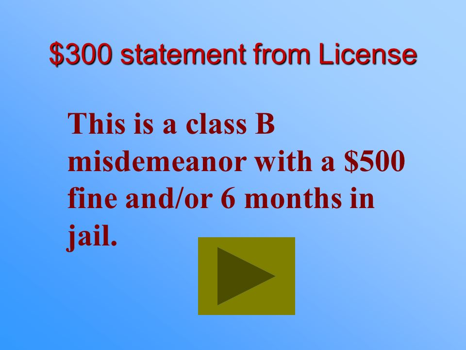 $300 statement from License