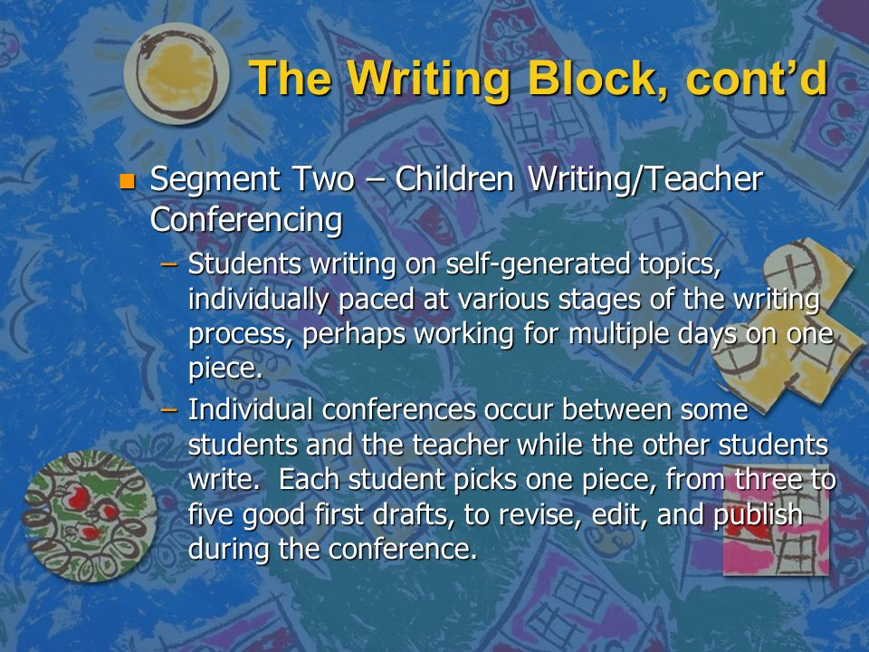 The Writing Block, cont'd