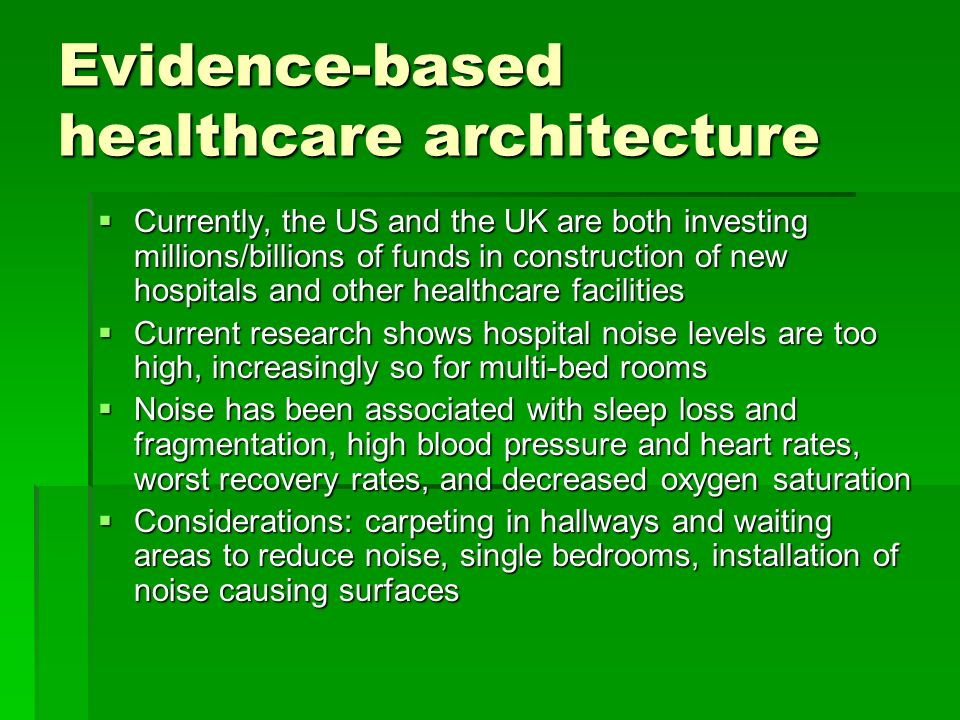essay evidence based healthcare architecture Essay evidence based health care architecture practice a bit hard and you may tackle sat this eightweek course could be the to begin two courses concentrating on.