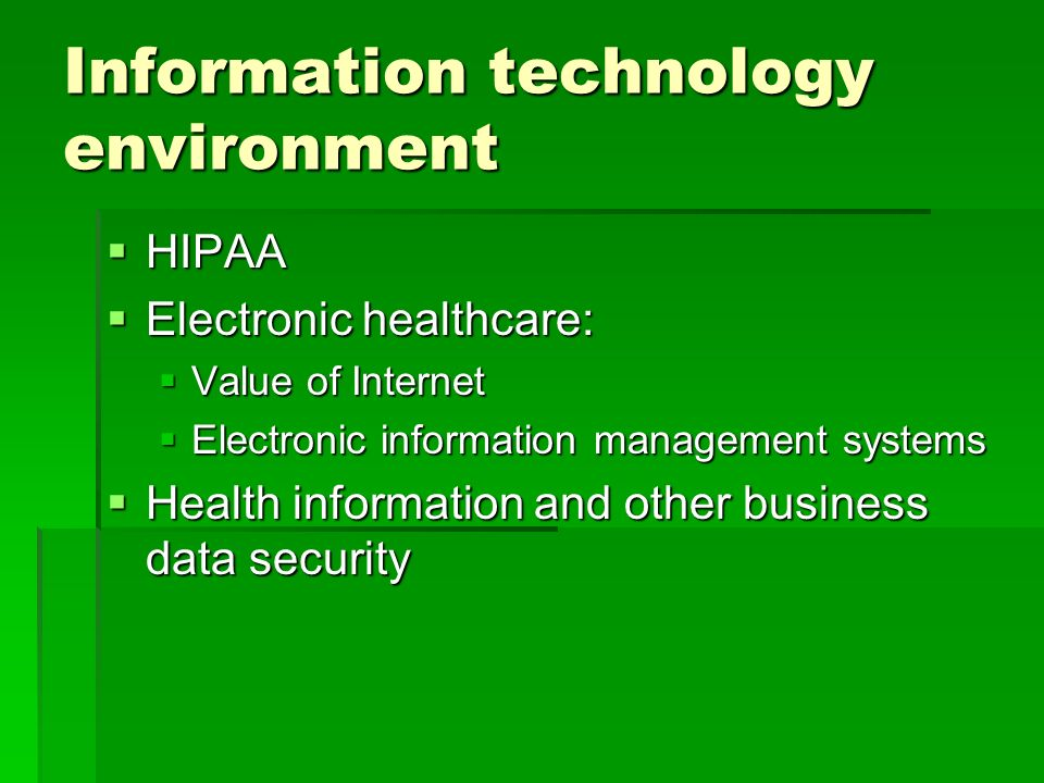 information technology in business environment The use of information technology has dramatically increased the availability of   attempt to predict the social, economic, legal, and technological environment.