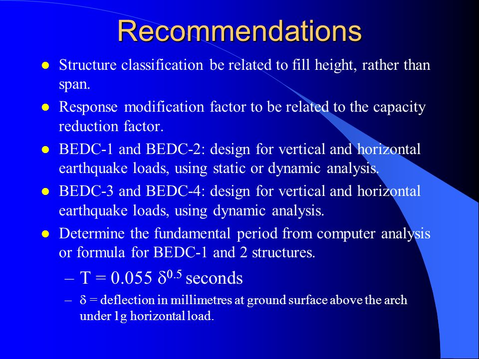 Recommendations T = 0.055 0.5 seconds