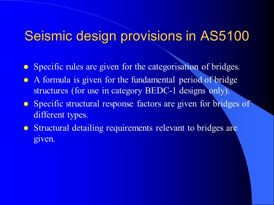 Seismic design provisions in AS5100