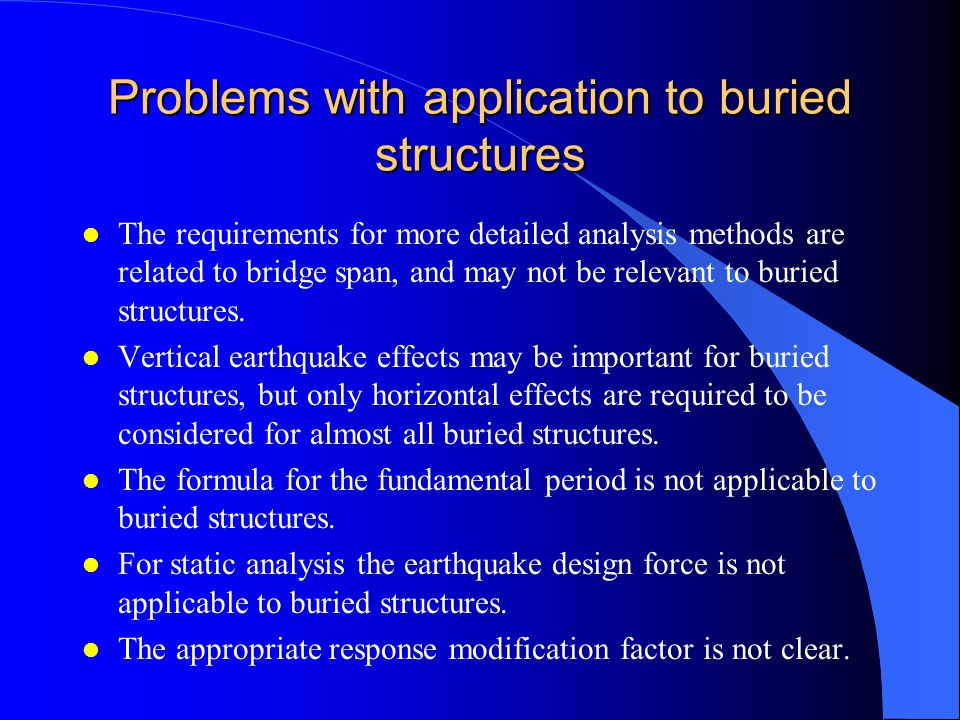 Problems with application to buried structures