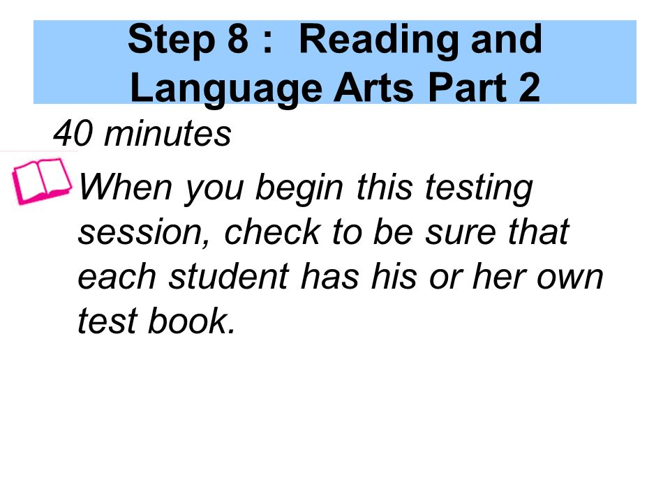 Step 8 : Reading and Language Arts Part 2