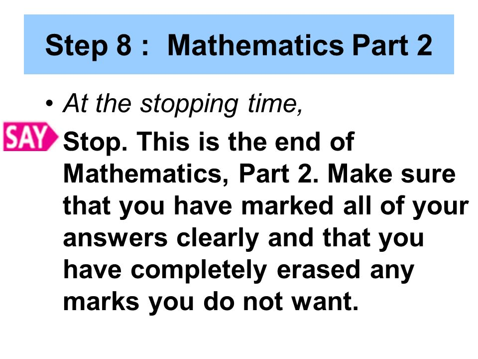 Step 8 : Mathematics Part 2