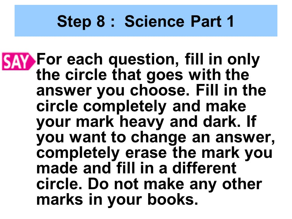 Step 8 : Science Part 1