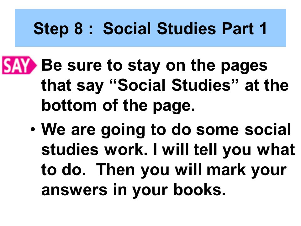 Step 8 : Social Studies Part 1
