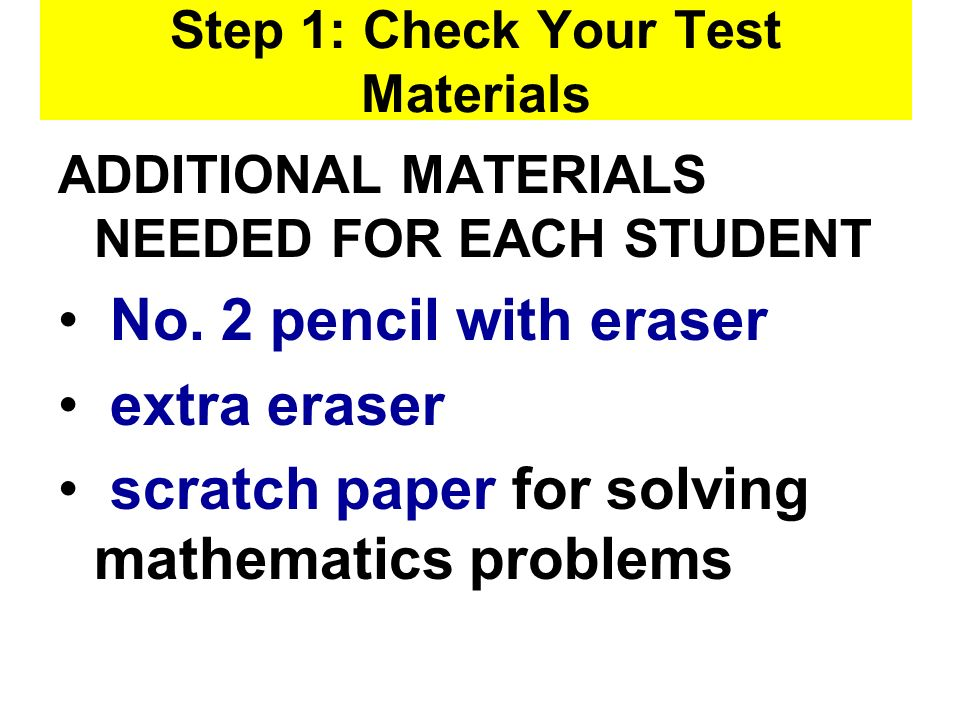 Step 1: Check Your Test Materials