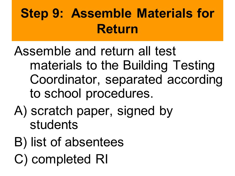 Step 9: Assemble Materials for Return