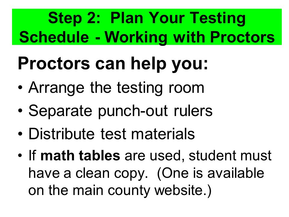Step 2: Plan Your Testing Schedule - Working with Proctors
