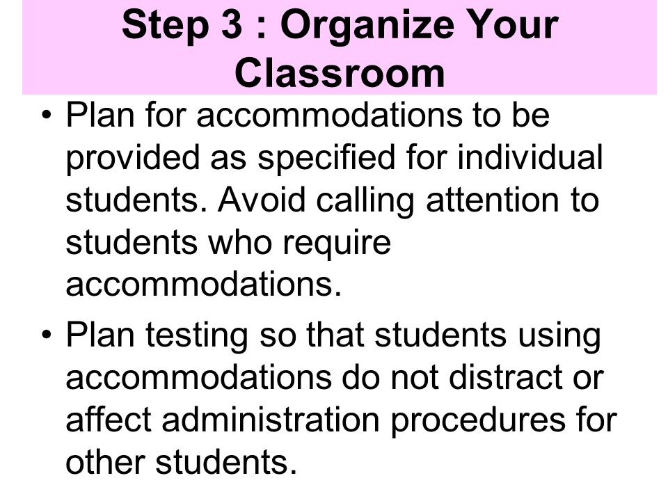 Step 3 : Organize Your Classroom
