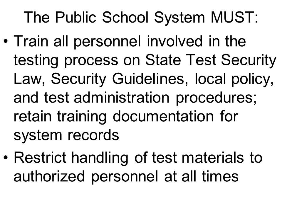 The Public School System MUST: