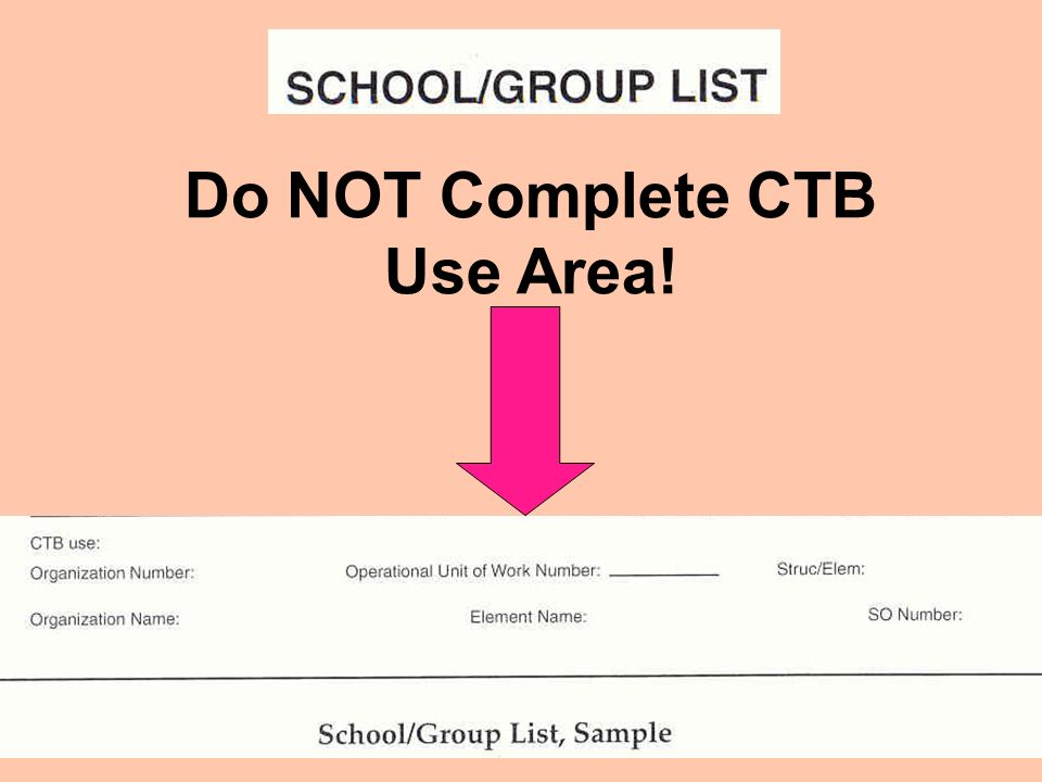 Do NOT Complete CTB Use Area!
