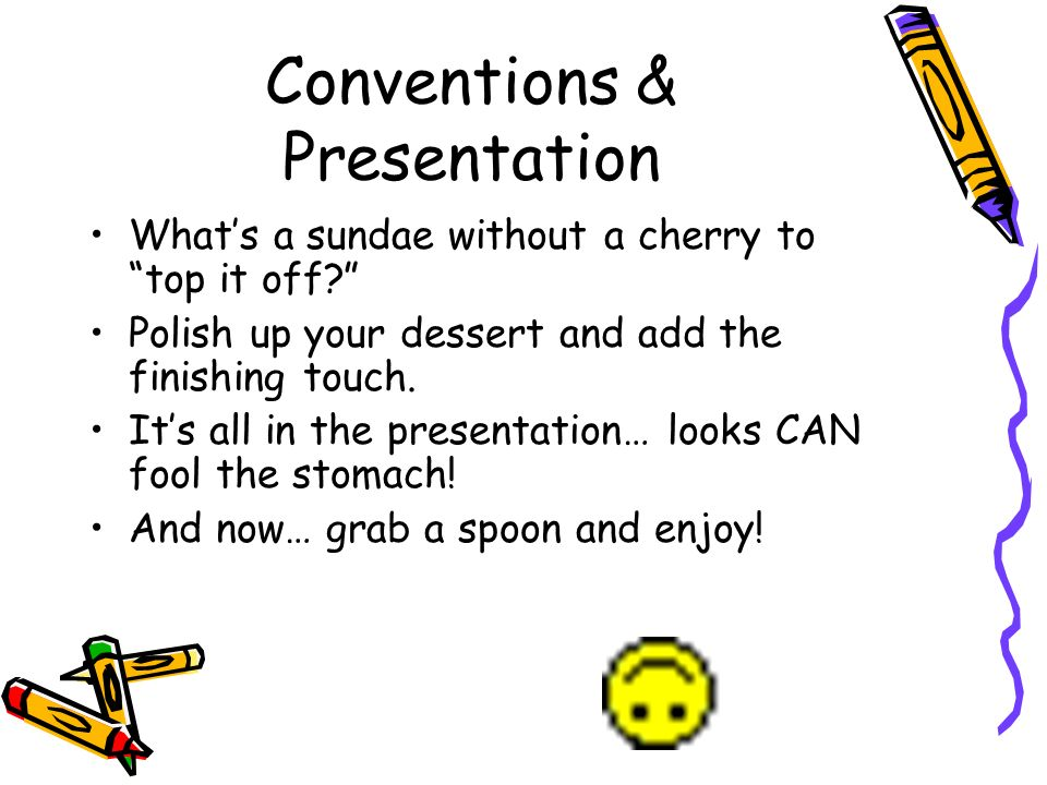 Conventions & Presentation