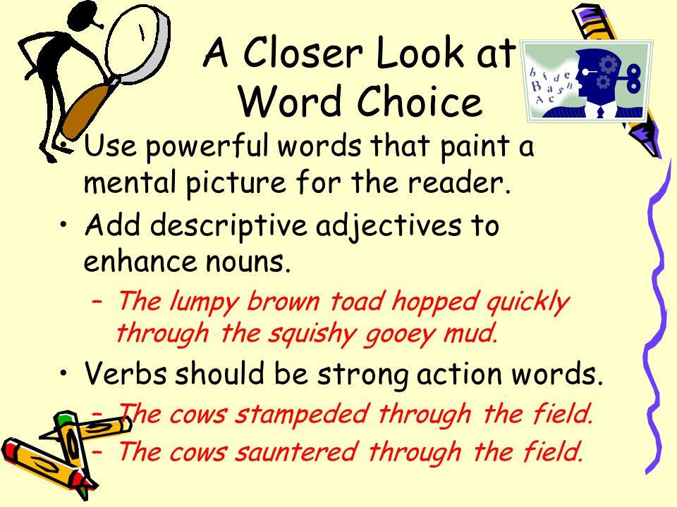 A Closer Look at Word Choice