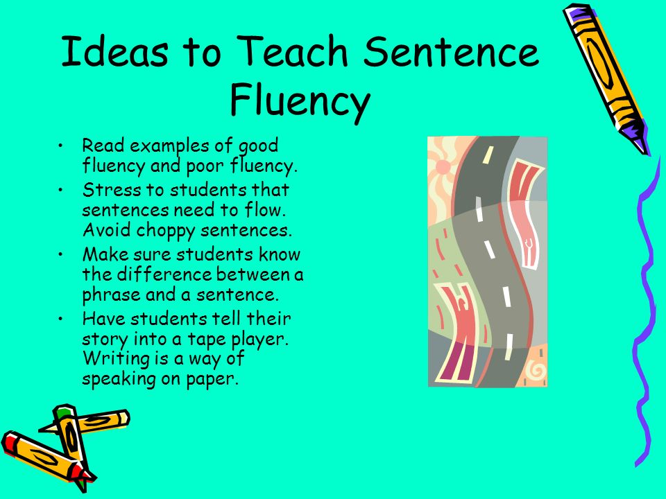 Ideas to Teach Sentence Fluency