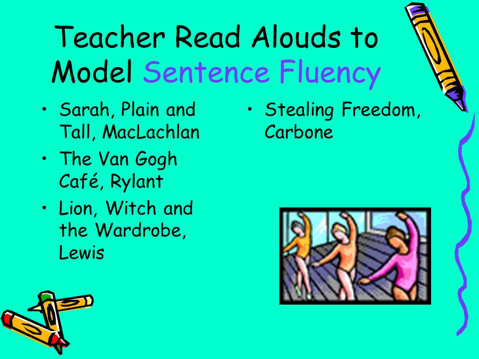 Teacher Read Alouds to Model Sentence Fluency